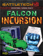 Operational Turning Points: Falcon Incursion